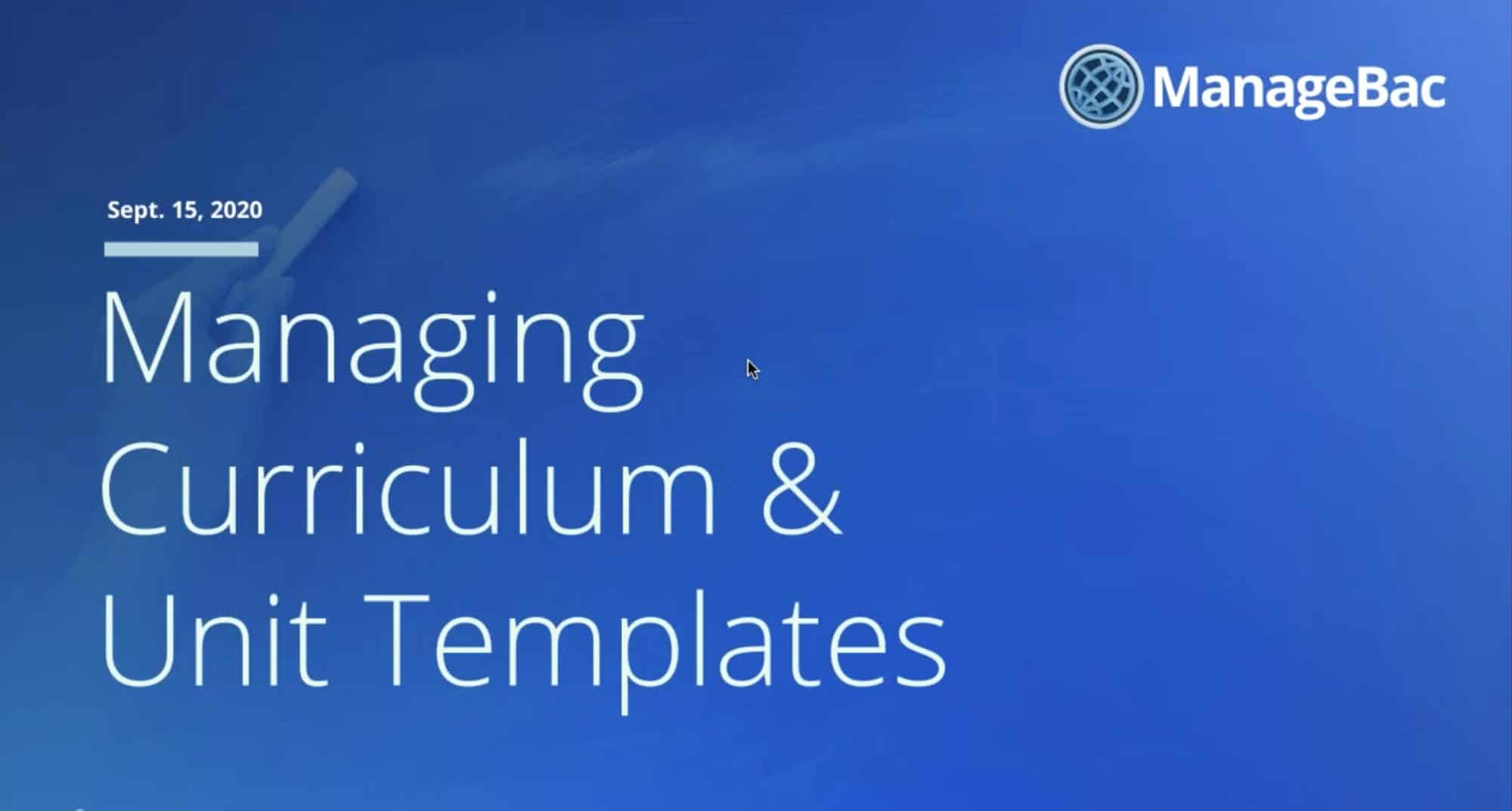 Managing Curriculum Standards & Unit Template Customization (ManageBac 201)