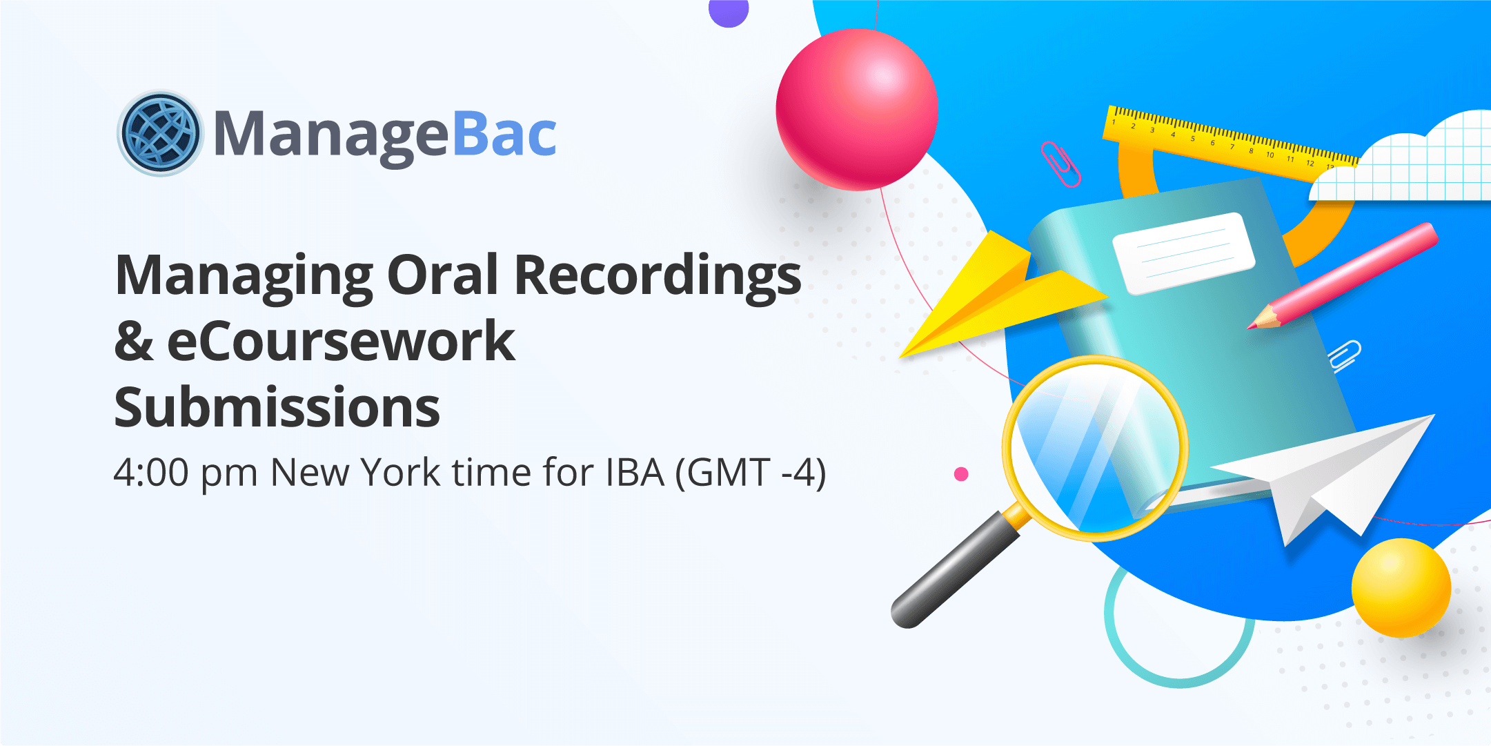 Managing Oral Recordings & eCoursework Submissions